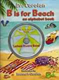 B is for Beach: An Alphabet Book