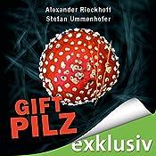 Giftpilz (Hubertus Hummel 8) | Alexander Rieckhoff, Stefan Ummenhofer