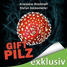 Giftpilz (Hubertus Hummel 8) Hörbuch von Alexander Rieckhoff, Stefan Ummenhofer Gesprochen von: Ulrich Blöcher