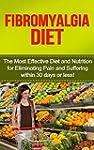 Fibromyalgia: Fibromyalgia Diet: The...