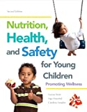 img - for Nutrition, Health and Safety for Young Children: Promoting Wellness with Video-Enhanced Pearson eText -- Access Card Package (2nd Edition) book / textbook / text book