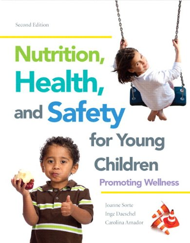 Nutrition, Health And Safety For Young Children: Promoting Wellness, Loose-Leaf Version (2Nd Edition)