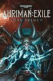 Ahriman: Exile (Warhammer 40,000 Novels)