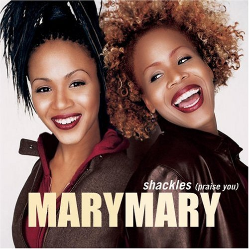 Shackles by Mary Mary