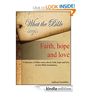 What the Bible says: Faith, hope and love