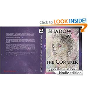 Free Kindle Book: Shadow of The Conjurer, by Steve Gierhart (Author), Jennifer Gierhart Jones (Illustrator). Publisher: The Ardent Writer Press, LLC (August 17, 2012)