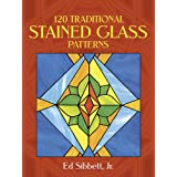 120 Traditional Stained Glass Patternsby Ed Sibbett Jr.
