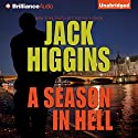A Season in Hell Audiobook by Jack Higgins Narrated by Michael Page