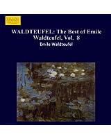 Waldteufel: The Best Of Emile Waldteufel, Vol. 8