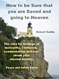 img - for How to be Sure that you are Saved and going to Heaven book / textbook / text book