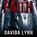 Faith: Biker Romance: The Virtues Series, Book 2 (       UNABRIDGED) by Davida Lynn Narrated by Popi Ardissone