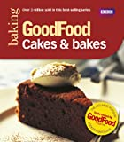 Mary Cadogan Good Food: 101 Cakes & Bakes: Tried and tested Recipes