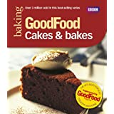 Good Food: 101 Cakes & Bakes: Tried and tested Recipesby Mary Cadogan