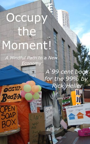 Occupy the Moment: A Mindful Path to a New Economy
