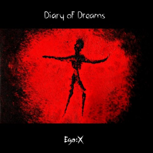 Diary Of Dreams – Ego X (Limited Edition) (2CD) [FLAC]