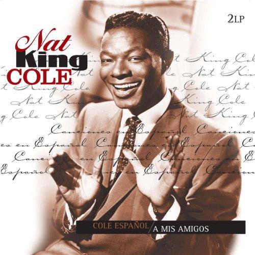 Nat King Cole - Cole Espanol/a Mis Amigos - Zortam Music
