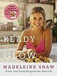 Ready, Steady, Glow: Fast, Fresh Food...