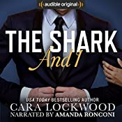 The Shark and I   [Cara Lockwood]
