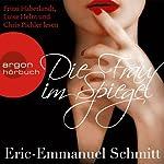 Die Frau im Spiegel | Eric-Emmanuel Schmitt