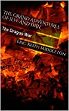 img - for The Grand Adventures of Jeff and Dan: The Dragon War book / textbook / text book