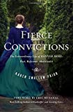 img - for Fierce Convictions: The Extraordinary Life of Hannah More?Poet, Reformer, Abolitionist book / textbook / text book