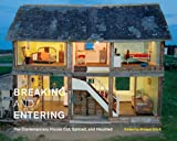 Bridget Elliott Breaking and Entering: The Contemporary House Cut, Spliced, and Haunted (McGill-Queen's/Beaverbrook Canadian Foundation Studies in Ar)