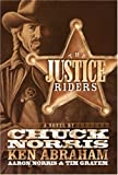 The Justice Riders: A Novel (0805444300) by Abraham, Ken