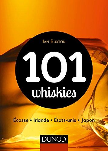 101-whiskies-ecosse-irlande-etats-unis-japon