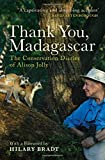 img - for Thank You, Madagascar: Conservation Diaries of Alison Jolly book / textbook / text book