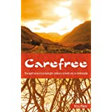 Carefree: The Signifigance of a Meaningful Existence on Earth & on Andromedapar Yensa Manor