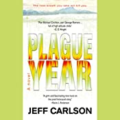 Plague Year | [Jeff Carlson]
