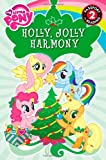My Little Pony: Holly, Jolly Harmony (Passport to Reading Level 2)
