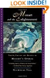 Mozart and the Enlightenment: Truth, Virtue, and Beauty in Mozart's Operas