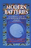 img - for Modern Batteries: An Introduction to Electrochemical Power Sources, 2nd Edition book / textbook / text book