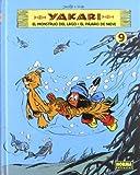 Yakari 9: El monstruo del lago & El pajaro de nieve / The Monster of Lake & The Snow Bird