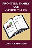 img - for Frontier Family and Other Tales book / textbook / text book