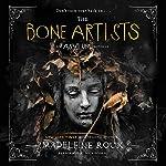 The Bone Artists | Madeleine Roux