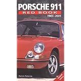 Porsche 911 Redbook 1965-2004by Patrick C. Paternie