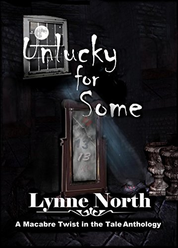 E-book - Unlucky For Some by Lynne North