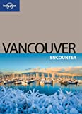 Lonely Planet Vancouver Encounter 1