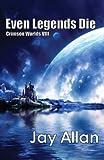 Even Legends Die: Crimson Worlds VIII (English Edition)