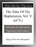 The Tales Of The Heptameron, Vol. V. (of V.)