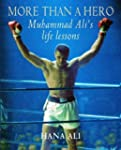 More Than a Hero: Muhammad Ali's Life...