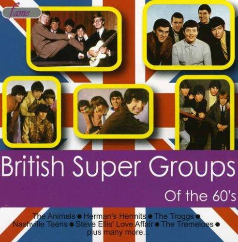British Super Groups Of The 60's