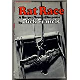 Rat Raceby Dick Francis