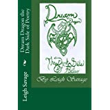 Dream Dragon The Dark Side of Poetry ~ Leigh  Savage
