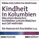 img - for Kindheit in Kolumbien. Was einen deutschen Architekten und ein M dchen aus Cali verbindet book / textbook / text book
