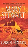 The Gabriel Hounds (0061145394) by Stewart, Mary