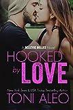 Hooked by Love (Bellevue Bullies Book 3)