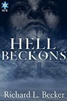 Hell Beckons [Kindle Edition]